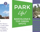 Park Life! Your at-a-glance guide to Barcelona's urban parks