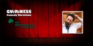 facebook-guiriness-comedy-barcelona-phil-kay-7th-april-shamrock-bar